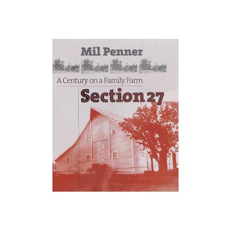 Section 27 - A Century on a Family Farm